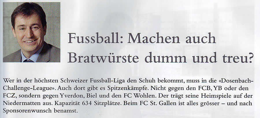Leader: FC St. Gallen - Machen auch Bratwürste dumm und treu?