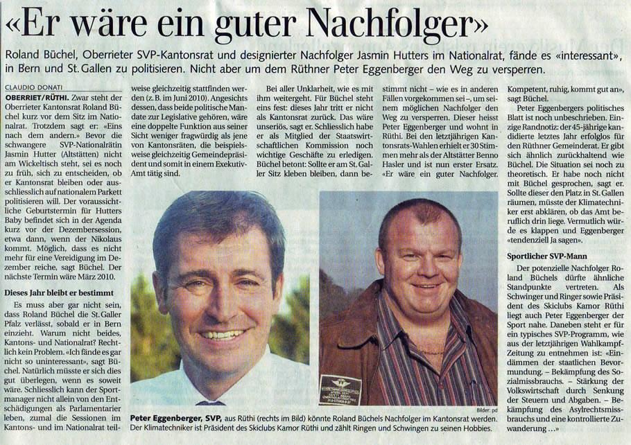 Der Rheintaler: Er wäre ein guter Nachfolger