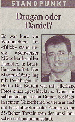 Dragan oder Daniel?
